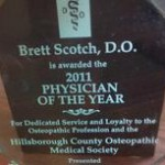 Hillsborough County Osteopathic Medical Society Physician of the Year 2011 - Dr. Brett Scotch